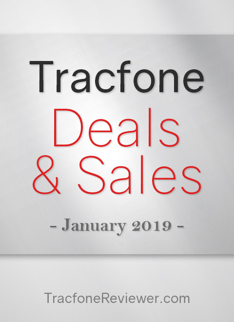 Tracfone Deals and Sales - January 2019