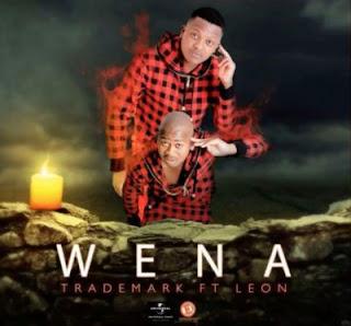 Trademark – Wena Ft. Leon