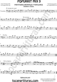 Mix 9 Partitura de Trombón y Bombardino El Cocherito Leré Infantil, En la Nieve, Pin Pon, En tu camino Sheet Music for Popurrí Mix 9 Trombone and Euphonium Music Scores
