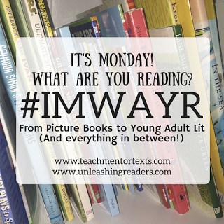 http://www.teachmentortexts.com/2017/07/its-monday-what-are-you-reading-07102017.html#axzz4mQRRKyGJ