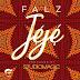 DOWNLOAD MP3: FALZ – JEJE (PROD. BY STUDIO MAGIC)