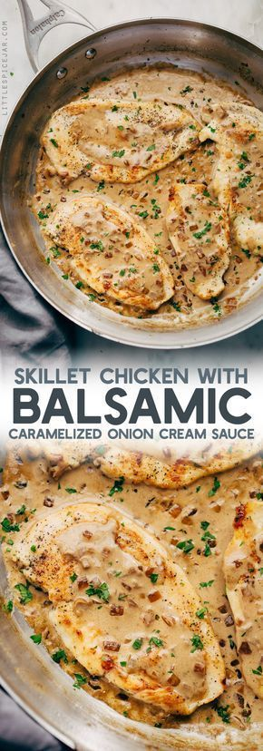 Skillet Chicken in Balsamic Caramelized Onion Cream Sauce Recipe