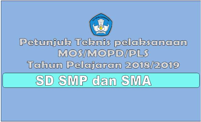 Pedoman Pelaksanaan Kegiatan MOS/MOPD/MPLS SD SMP SMA Tahun Pelajaran 2018/2019