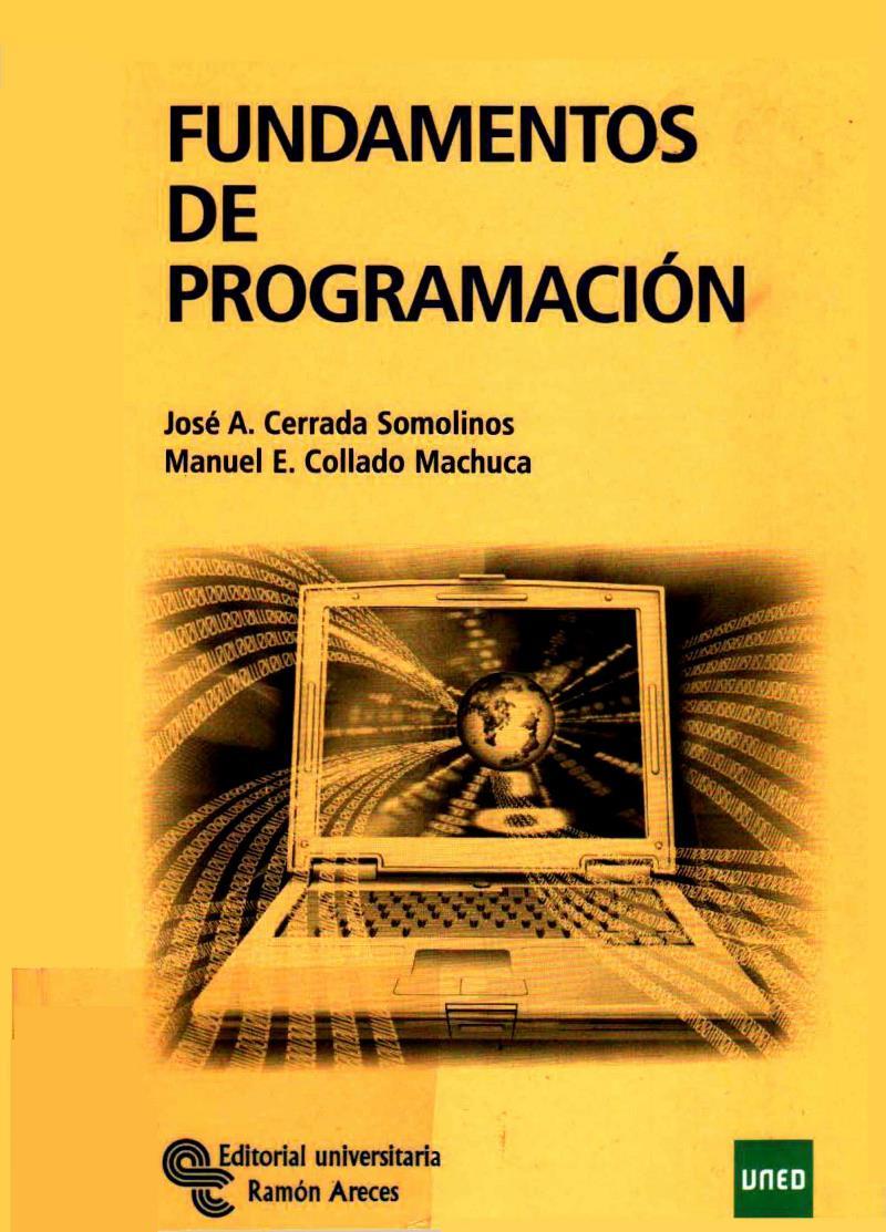 Fundamentos de programación – José A. Cerrada Somolinos