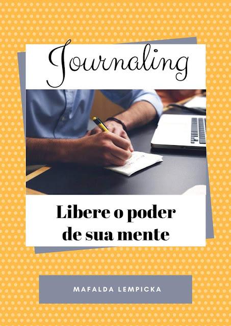 Journaling - Libere o poder de sua mente - Mafalda Lempicka.jpg