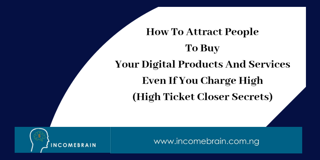 How To Attract More People To Buy Your Digital Products And