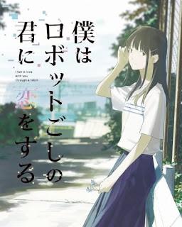 تقرير فيلم أنا أقع في حبك من خلال الروبوت Boku wa Robot-goshi no Kimi ni Koi wo Suru Movie
