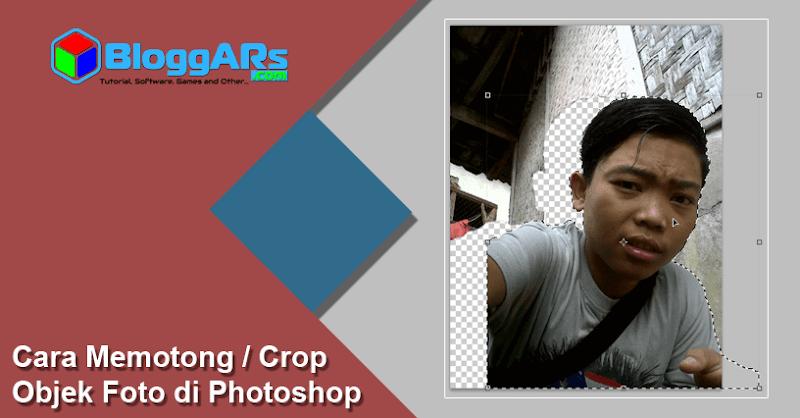 Cara Memotong / Crop Objek Foto di Photoshop