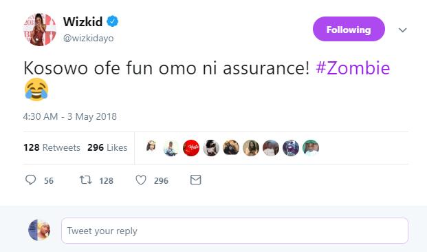 """Kosowo ofe fun Omo ni Assurance"" – Wizkid"
