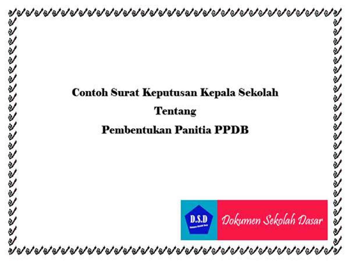 contoh sk kepala sekolah tentang pembentukan panitia ppdb