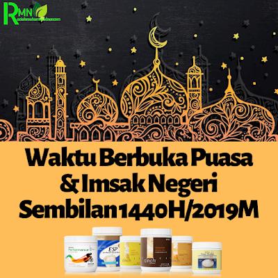 Waktu Berbuka Puasa Dan Imsak Negeri Sembilan 2019