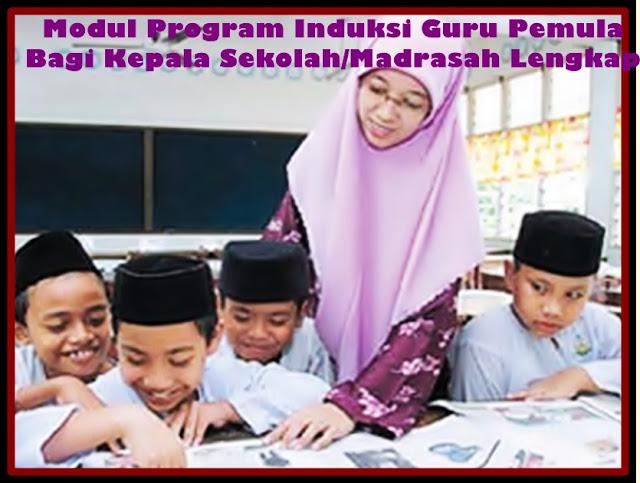 Download Modul Program Induksi Guru Pemula Bagi Kepala Sekolah 2017