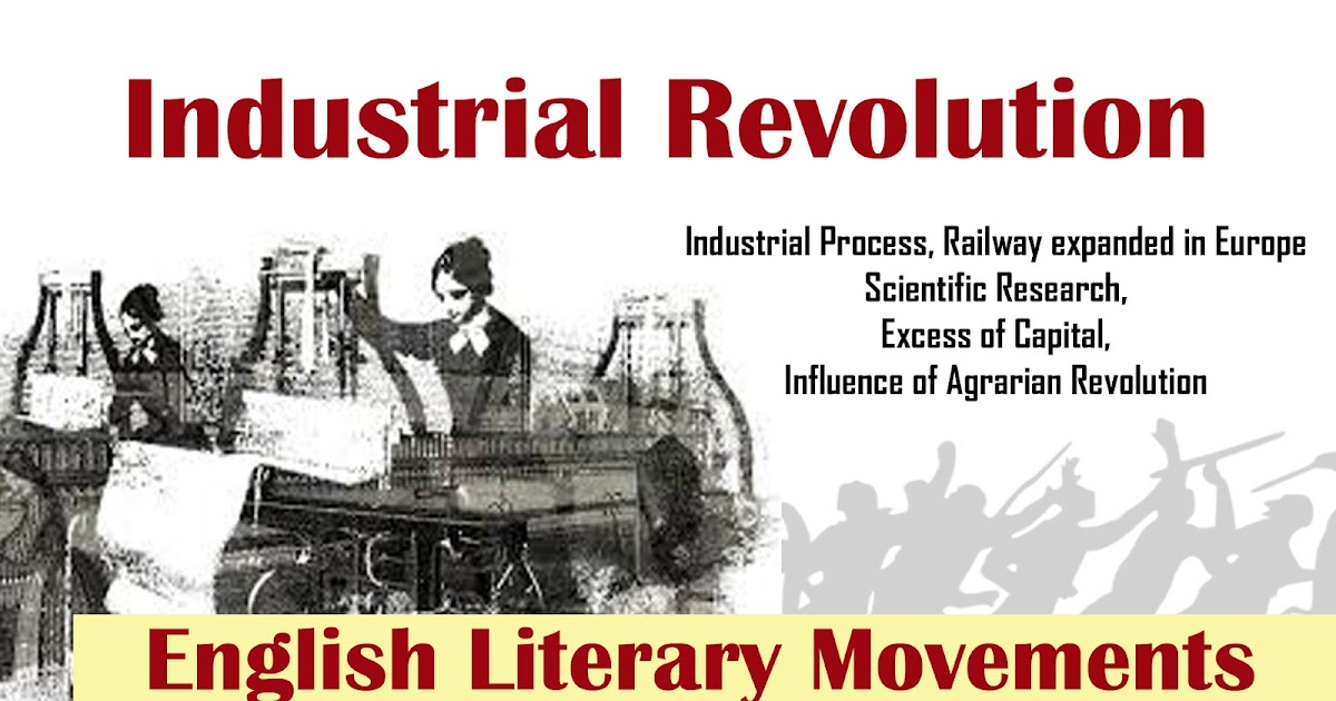 Industrial Revolution English Literary Movement UGC NET JRF - My