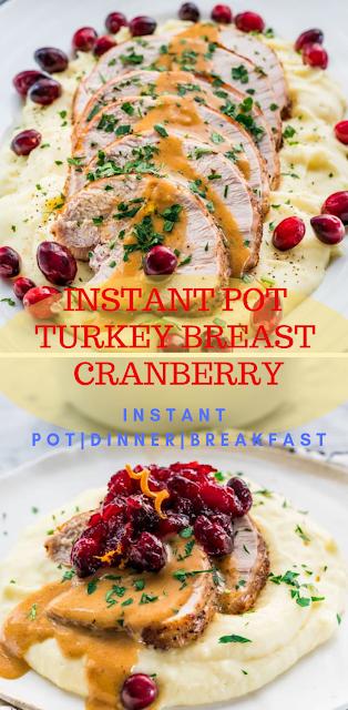 INSTANT POT TURKEY BREAST CRANBERRY