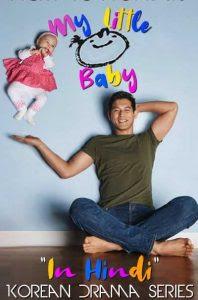 My Little Baby S01 Hindi Dubbed Series 720p HDRip HEVC x265