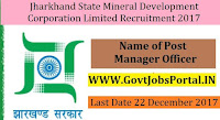 Jharkhand State Mineral Development Corporation Limited Recruitment 2017– Manager