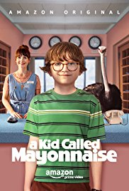 A Kid Called Mayonnaise Temporada 1