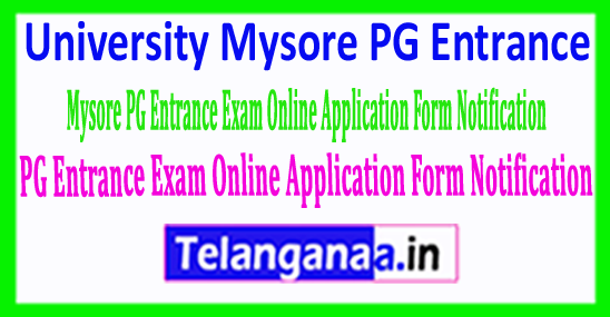 University-Mysore PG Entrance Exam Online Application Form Notification 2018