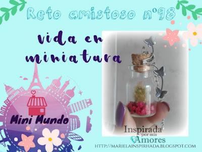 Reto Amistoso nº98 Vida en Miniatura