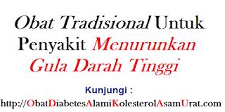 Obat Tradisional untuk penyakit menurunkan gula darah tinggi