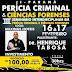 Dias 16 e 17/02 acontece o III Seminário em Perícia Criminal e Ciências Forenses
