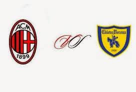 AC Milan vs. Chievo Verona - Watch Live Stream , Preview