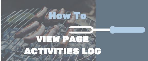 How to I view my Page's activity log on Facebook?