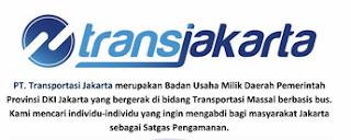 Lowongan Kerja TransJakarta Untuk Tingkat SMP SMA