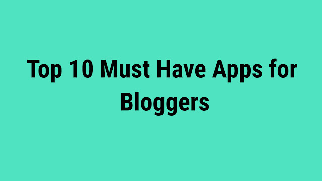 Useful New Best Android Apps for Bloggers 2018, blogging apps that pay, blogger blogging android, blogging wordpress android, blogging tumblr android, wordpress blogging android, blogging google spaces android, best phone for blogging 2018, snapseed apps for bloggers, feedly apps for bloggers