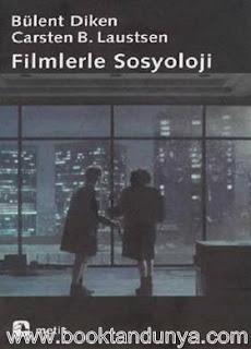 Bülent Diken, Carsten Bagge Laustsen - Filmlerle Sosyoloji