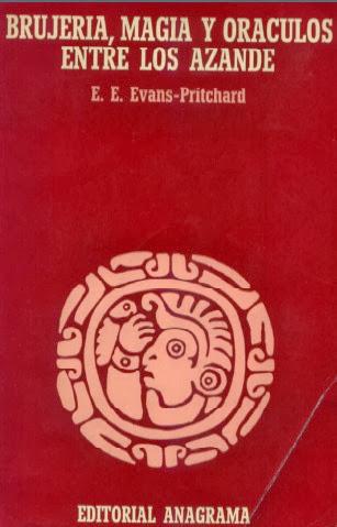 Portada de Brujería Magia y Oráculos Entre Los Azande de E.E. Evans-Pritchard