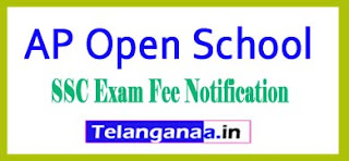 AP Open School SSC Examination Fee Notification 2017