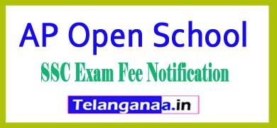 AP Open School SSC Examination Fee Notification 2018