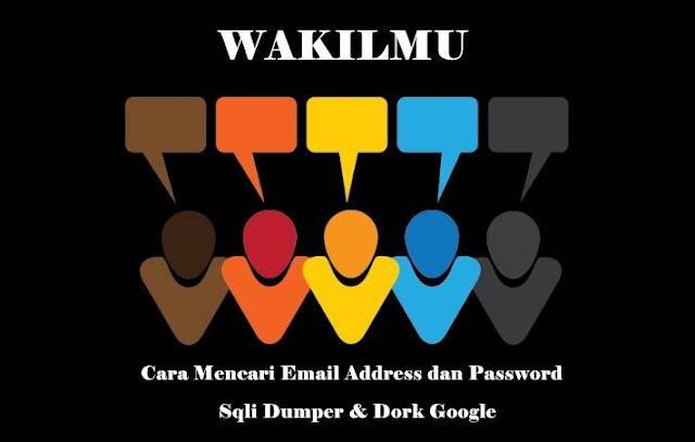 Tutorial Lengkap Cara Mencari Email Address dan Password Menggunakan Sqli Dumper Untuk Pemula