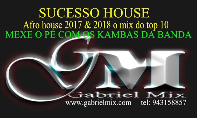 House Mix TOP Agosto - DJ Gabriel Mix