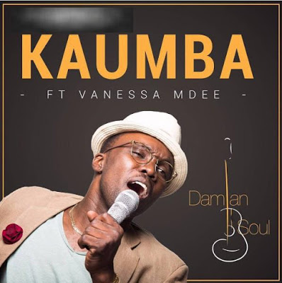 Damian Soul  - Kaumba Ft Vanessa Mdee | MP3 Download