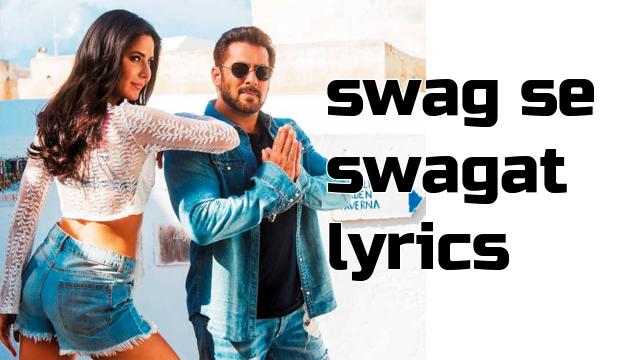 swag se swagat lyrics - Salman Khan