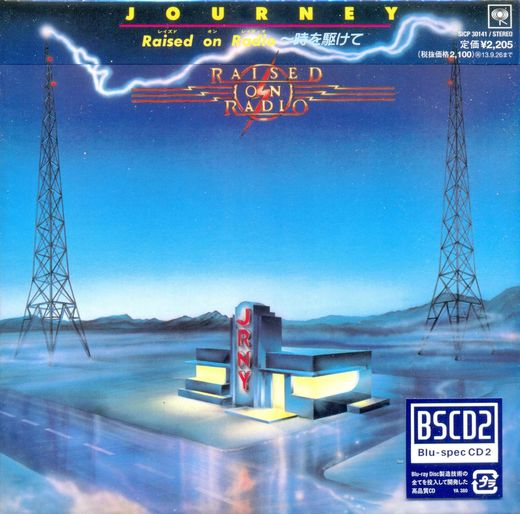 JOURNEY - Raised On Radio [Blu-Spec CD2] [mini-LP Limited Release] (2013) Out of Print full