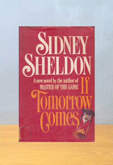 IF TOMORROW COMES, Sidney Sheldon