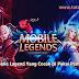5 Hero Mobile Legend Yang Cocok Di Pakai Pemain Pemula