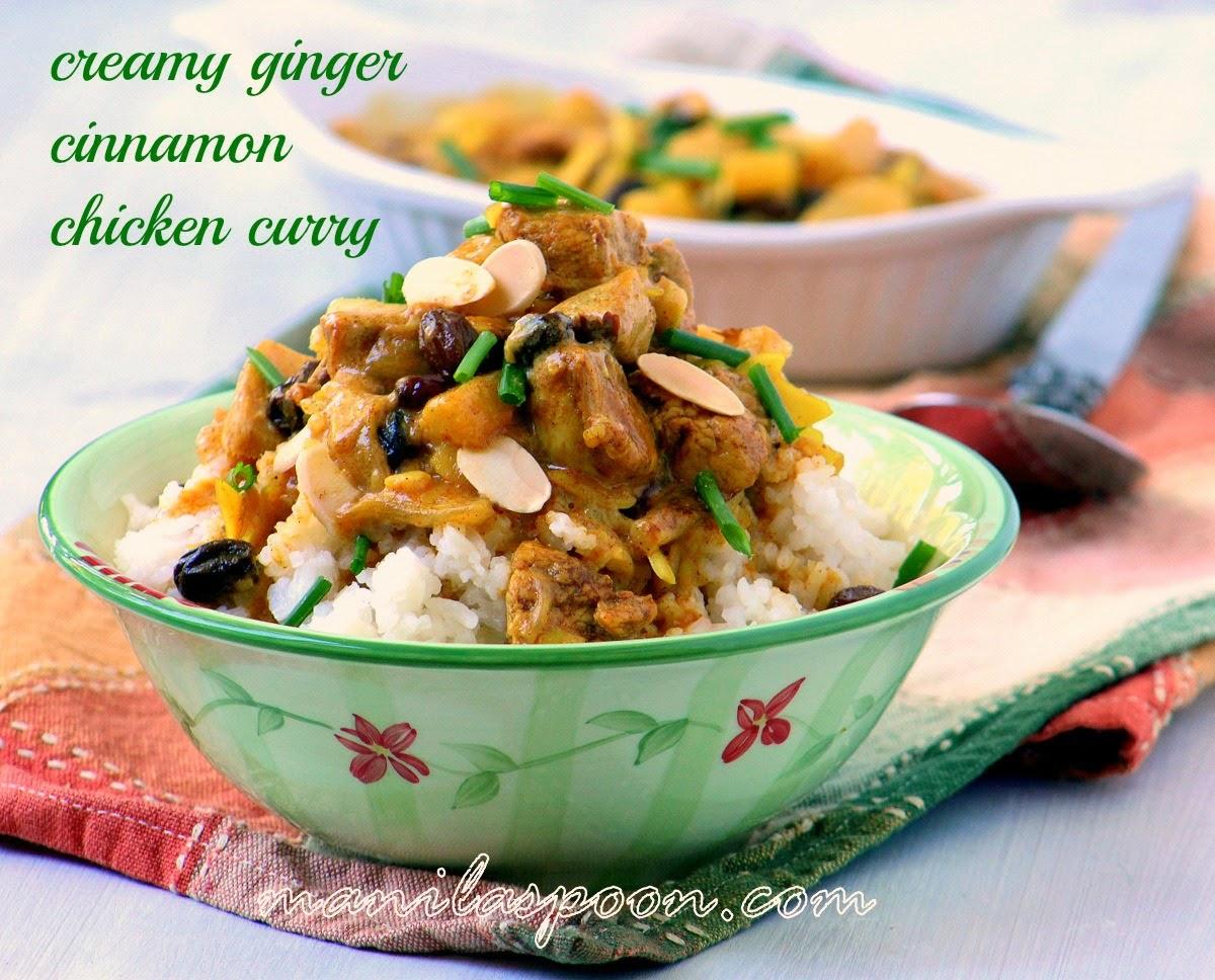 Ginger Cinnamon Cream Chicken Curry Manila Spoon