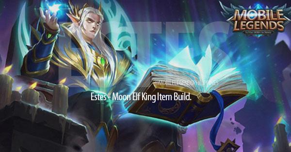 Mobile Legends, Estes Build Guide