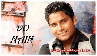 Do Nain – Kamal Khan