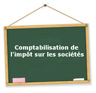 comptabiliser l'IS, paiement de l'IS, creation entreprise