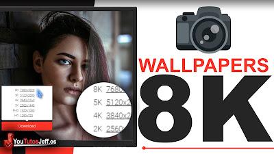 como descargar wallpapers 8k