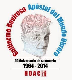 http://www.periodistadigital.com/religion/espana/2014/03/08/rovirosa-iglesia-religion-guillermo-catedral-almudena-acto-central-50-aniversario-fundador-hoac-rouco-proceso-canonizacion-exposicion-mundo-obrero-hoac.shtml