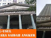 Menara Saidah Angker, Asal-usul dan Sejarahnya Terungkap!