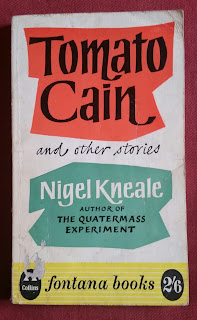 Tomato Cain and other stories by Nigel Kneale