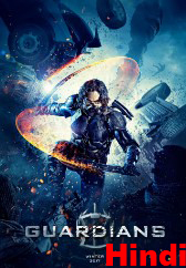 Guardians (2017) Hindi Dubbed DVDScr 350MB