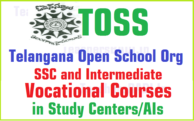 TOSS SSC, Inter Vocational Courses in TS Open Schools